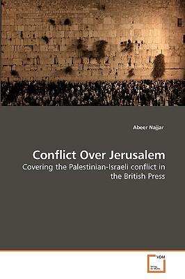 Conflict Over Jerusalem - Najjar, Abeer