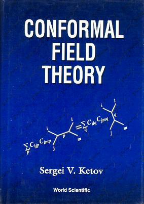 Conformal Field Theory - Ketov, Sergei V