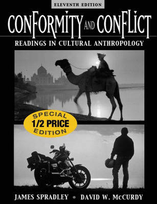 Conformity and Conflict: Readings in Cultural Anthropology - Spradley, James, and McCurdy, David W.