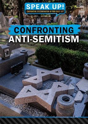 Confronting Anti-Semitism - Heitkamp, Kristina Lyn