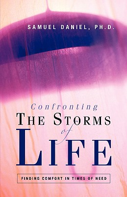 Confronting the Storms of Life - Daniel, Samuel