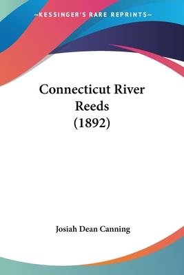 Connecticut River Reeds - Josiah Dean Canning