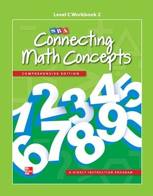 Connecting Math Concepts Level C, Workbook 2 - McGraw Hill