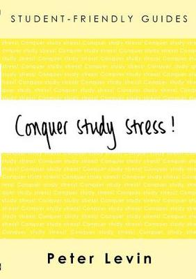 Conquer Study Stress! - Levin, Peter