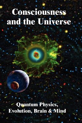 Consciousness in the Universe - Chopra, Deepak, MD, and Roger Penrose, and Penrose, Roger (Editor)