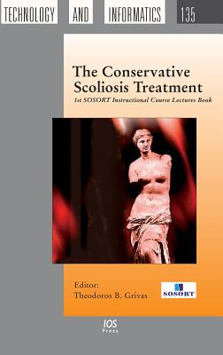 Conservative Scoliosis Treatment - Grivas, Theodoros B (Editor)