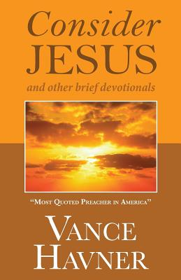 Consider Jesus - Havner, Vance
