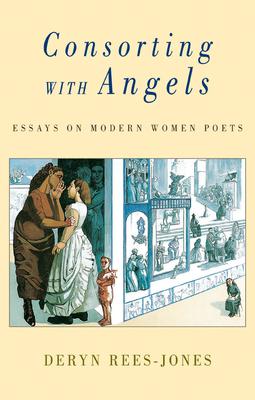 Consorting with Angels: Modern Women Poets - Rees-Jones, Deryn