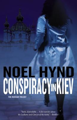 Conspiracy in Kiev - Hynd, Noel