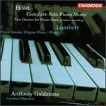 Constant Lambert, Gustav Holst: Works for Piano