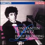 Constantin Lifschitz: Debut Recording