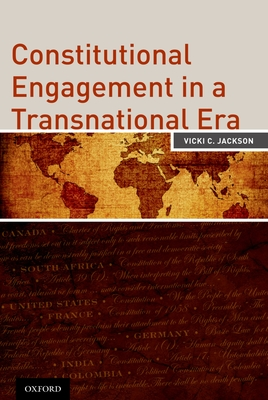 Constitutional Engagement in a Transnational Era - Jackson, Vicki