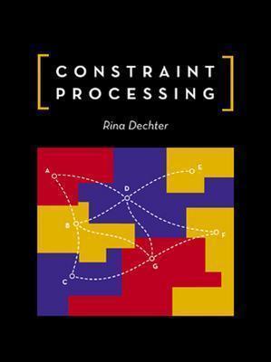 Constraint Processing - Dechter, Rina