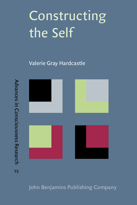 Constructing the Self - Hardcastle, Valerie Gray, Dr.