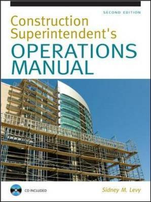 Construction Superintendent's Operations Manual - Levy, Sidney M