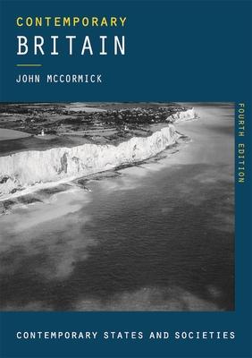 Contemporary Britain - McCormick, John