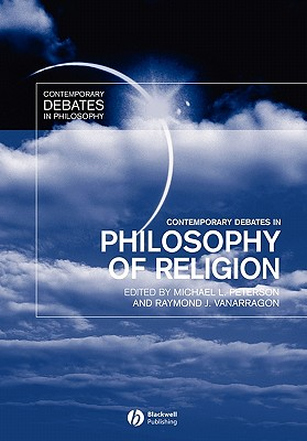 Contemporary Debates in Philosophy of Religion - Peterson, Michael L (Editor)