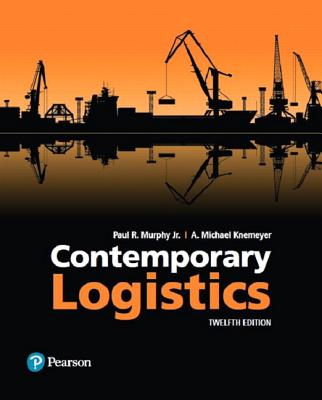 Contemporary Logistics - Murphy, Paul R, and Knemeyer, A Michael