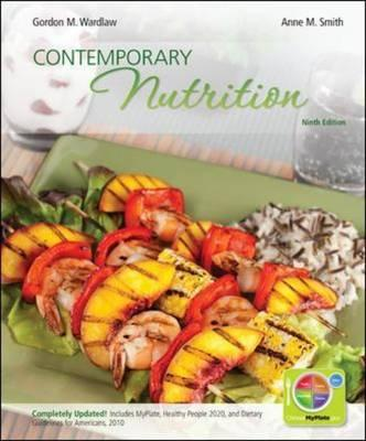 Contemporary Nutrition - Wardlaw, Gordon, and Smith, Anne