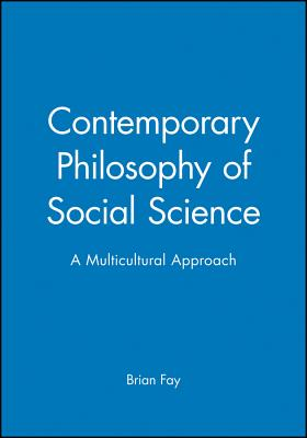 Contemporary Philosophy Social - Fay, Brian