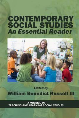 Contemporary Social Studies: An Essential Reader - Russell, William Benedict III (Editor)