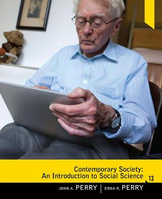 Contemporary Society: An Introduction to Social Science - Perry, John A, and Perry, Erna K