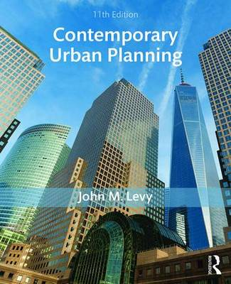 Contemporary Urban Planning - Levy, John M.