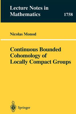 Continuous Bounded Cohomology of Locally Compact Groups - Monod, Nicolas