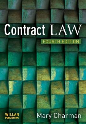 Contract Law: Fourth Edition - Charman, Mary