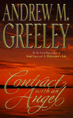 Contract with an Angel - Greeley, Andrew M