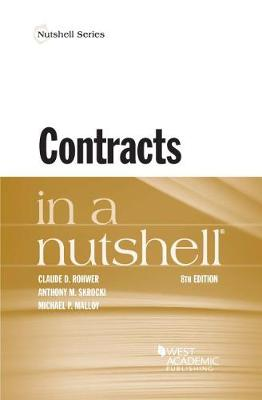 Contracts in a Nutshell - Rohwer, Claude, and Skrocki, Anthony, and Malloy, Michael