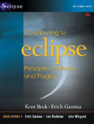 Contributing to Eclipse: Principles, Patterns, and Plug-Ins - Gamma, Erich, and Beck, Kent