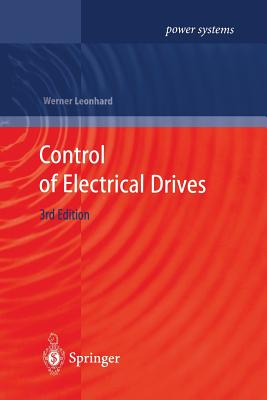 Control of Electrical Drives - Leonhard, Werner