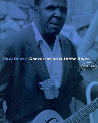Conversation with the Blues CD Included - Oliver, Paul