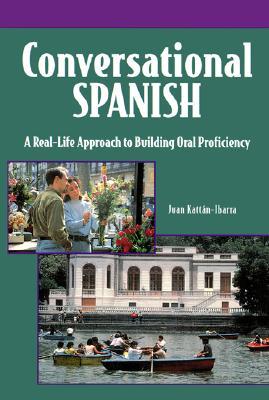 Conversational Spanish - Kattan-Ibarra, Juan