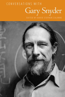 Conversations with Gary Snyder - Calonne, David Stephen (Editor)