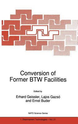 Conversion of Former Btw Facilities - Geissler, Erhard