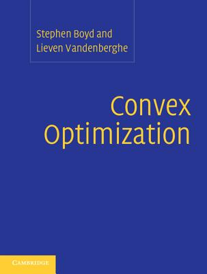 Convex Optimization - Boyd, Stephen, and Vandenberghe, Lieven