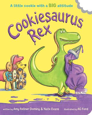 Cookiesaurus Rex - Fellner Dominy, Amy