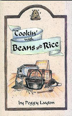 Cookin' with Beans and Rice - Layton, Peggy
