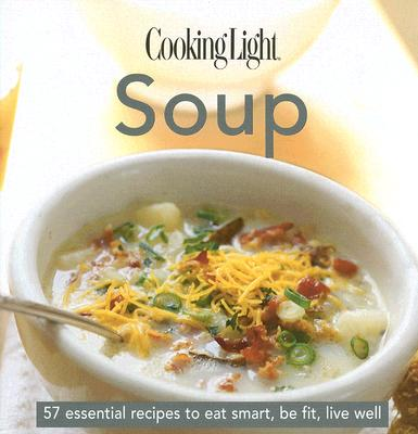 Cooking Light Soup - House, Oxmoor