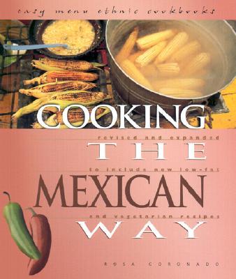 Cooking the Mexican Way - Coronado, Rosa