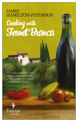 Cooking with Fernet Branca - Hamilton-Paterson, James