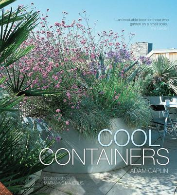 Cool Containers - Caplin, Adam, and Majerus, Marianne (Photographer)