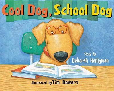 Cool Dog, School Dog - Heiligman, Deborah