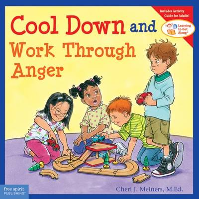Cool Down and Work Through Anger - Meiners, Cheri J, Ed