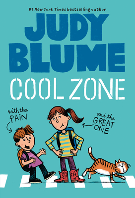 Cool Zone with the Pain & the Great One - Blume, Judy