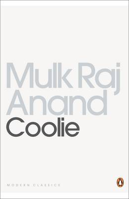Coolie - Anand, Mulk Raj, and Raj Anand, Mulk