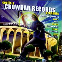 Coolio's Crowbar Records Presents a Compilation of New Artists - Various Artists