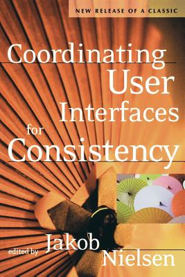 Coordinating User Interfaces for Consistency - Nielsen, Jakob